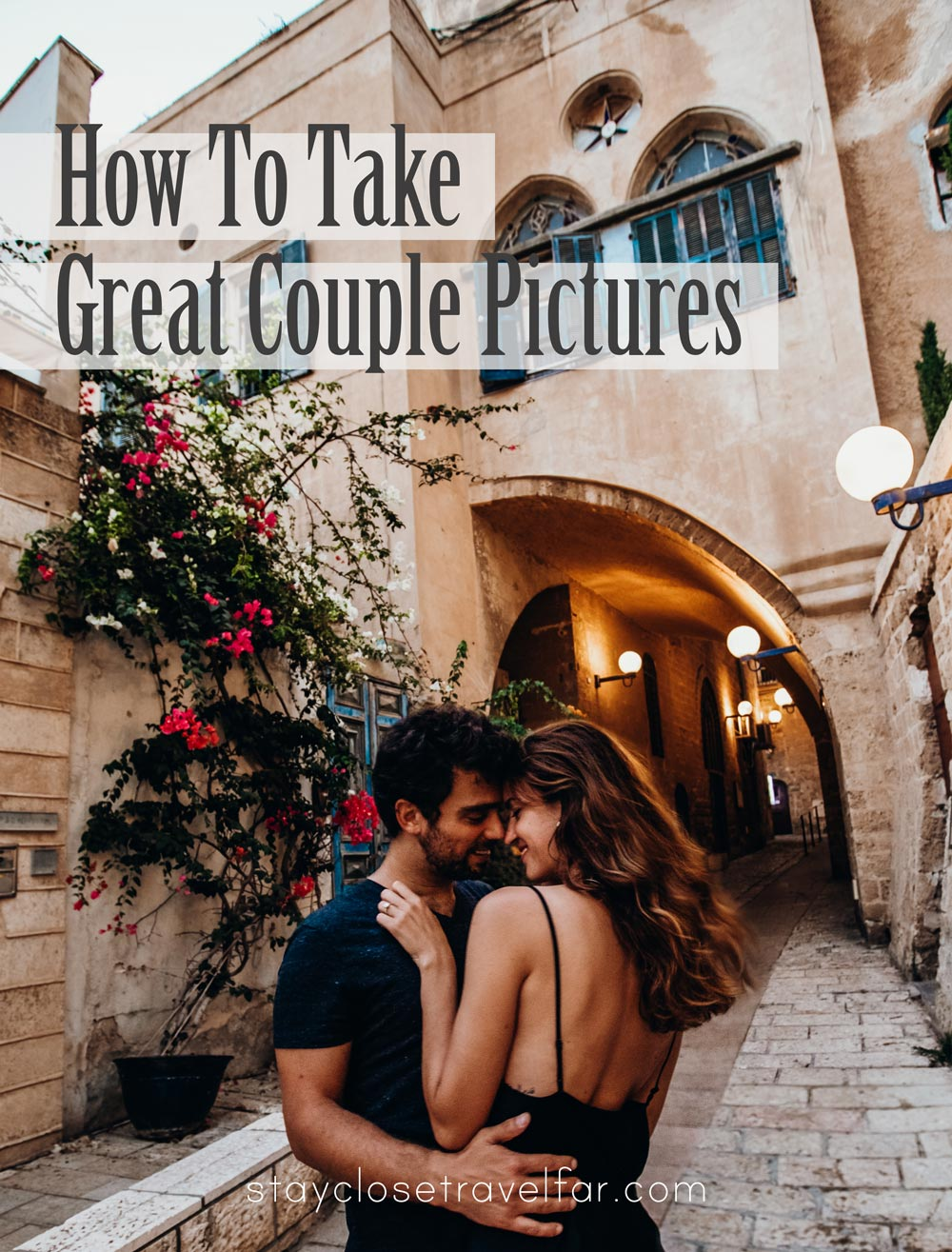 how-to-take-great-travel-couple-pictures-tripod