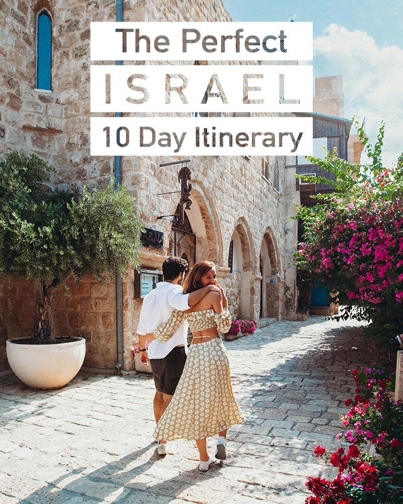 The Perfect 10-Day Israel Itinerary
