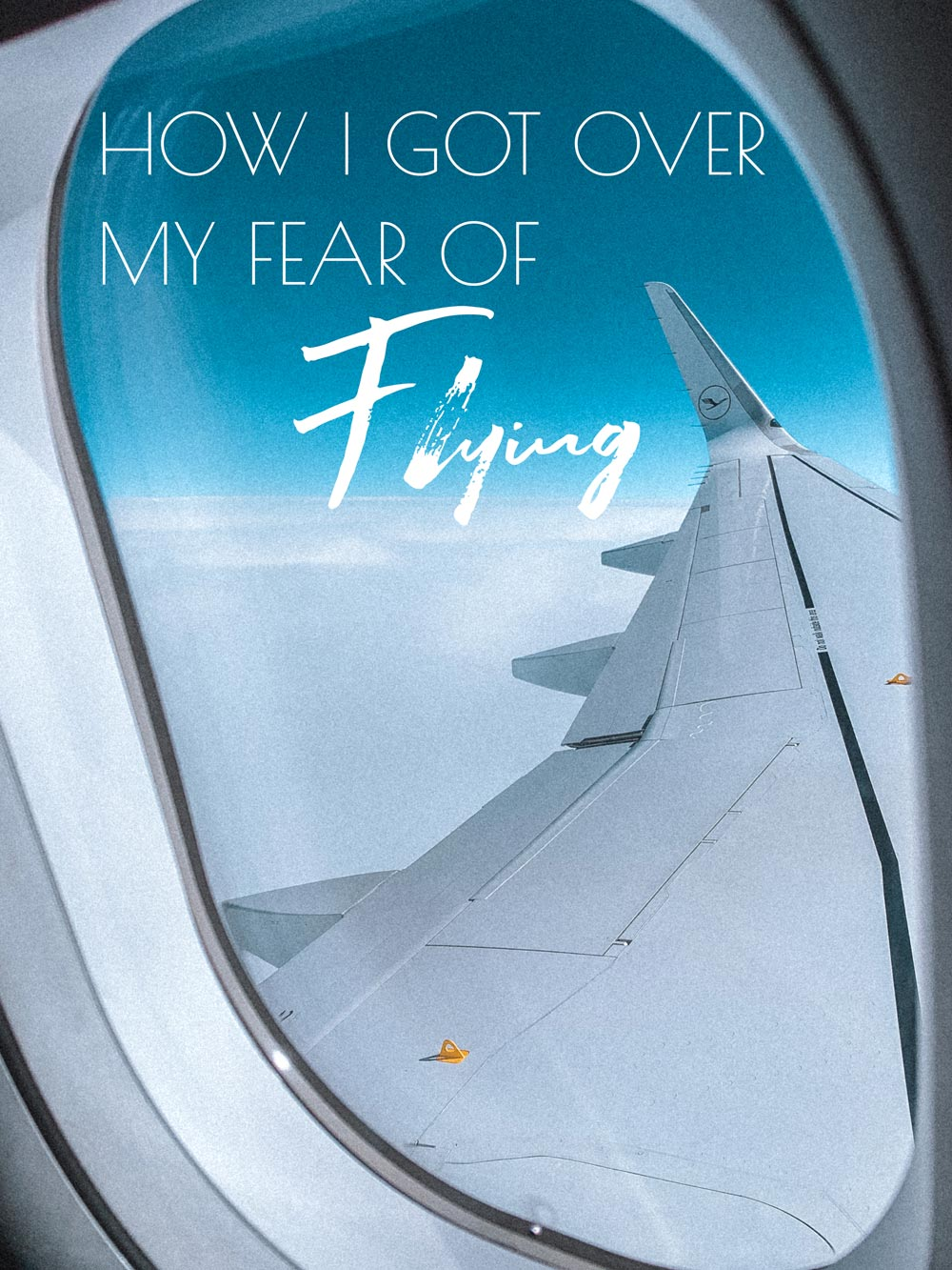 how-to-overcome-fear-of-flying