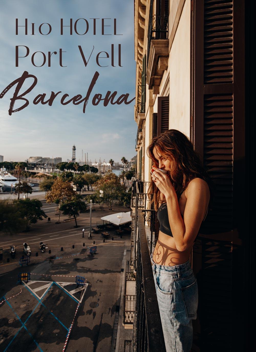port-vell-h10-barcelona
